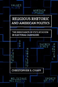 Cover Religious Rhetoric and American Politics