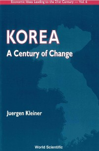 Cover Korea: A Century Of Change
