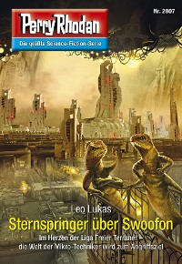 Cover Perry Rhodan 2807: Sternspringer über Swoofon