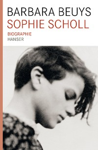 Cover Sophie Scholl Biographie