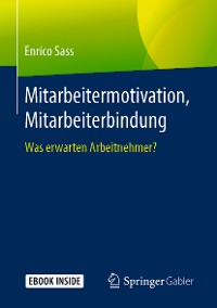 Cover Mitarbeitermotivation, Mitarbeiterbindung