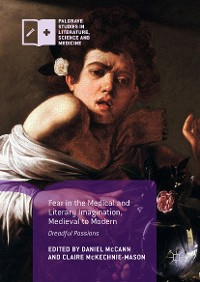 Cover Fear in the Medical and Literary Imagination, Medieval to Modern