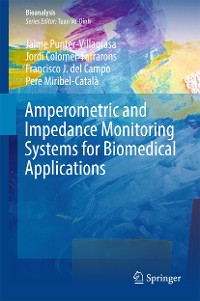 Cover Amperometric and Impedance Monitoring Systems for Biomedical Applications
