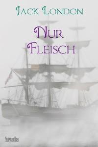Cover Nur Fleisch