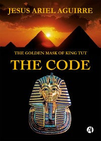 Cover The Golden Mask of King Tut The Code