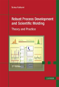 Cover Robust Process Development and Scientific Molding