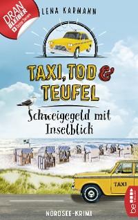 Cover Taxi, Tod und Teufel -Schweigegeld mit Inselblick