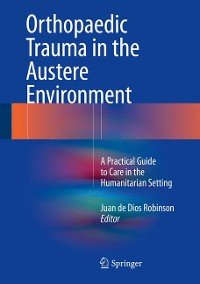 Cover Orthopaedic Trauma in the Austere Environment