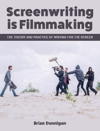 Cover Screenwriting is Filmmaking