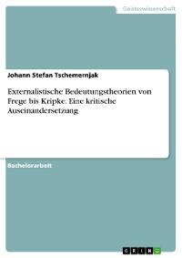 Cover Externalistische Bedeutungstheorien von Frege bis Kripke. Eine kritische Auseinandersetzung