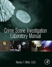 Cover Crime Scene Investigation Laboratory Manual