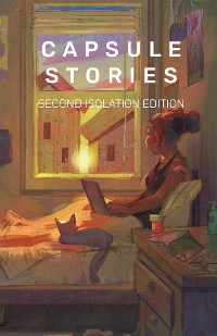 Cover Capsule Stories Second Isolation Edition