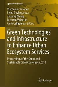 Cover Green Technologies and Infrastructure to Enhance Urban Ecosystem Services