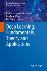 Cover Deep Learning: Fundamentals, Theory and Applications