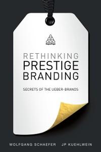 Cover Rethinking Prestige Branding