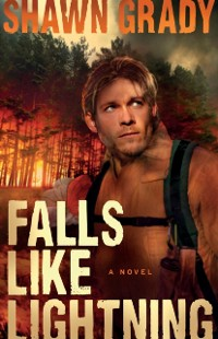 Cover Falls Like Lightning (First Responders Book #3)