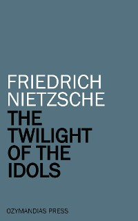 Cover The Twilight of the Idols