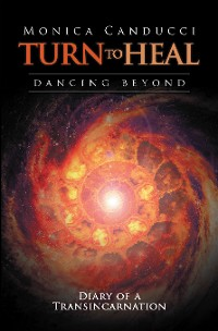 Cover Turn to Heal—Dancing Beyond