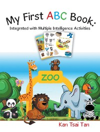 Cover My First Abc Book: Integrated with Multiple Intelligence Activities