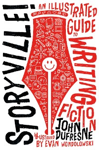 Cover Storyville!: An Illustrated Guide to Writing Fiction