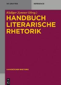 Cover Handbuch Literarische Rhetorik