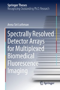 Cover Spectrally Resolved Detector Arrays for Multiplexed Biomedical Fluorescence Imaging