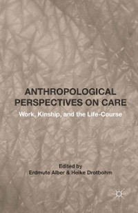 Cover Anthropological Perspectives on Care