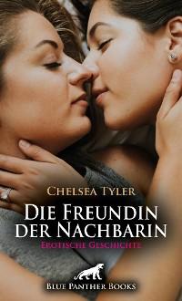 Cover Die Freundin der Nachbarin | Erotische Geschichte