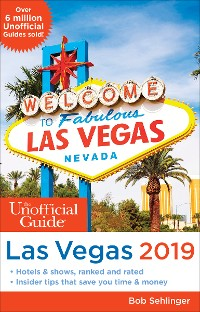Cover Unofficial Guide to Las Vegas 2019