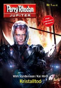 Cover Jupiter 1: Kristalltod