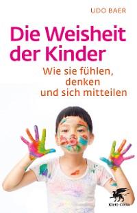 Cover Die Weisheit der Kinder