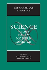 Cover Cambridge History of Science: Volume 3, Early Modern Science