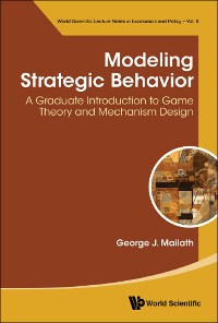 Cover Modeling Strategic Behavior: A Graduate Introduction To Game Theory And Mechanism Design
