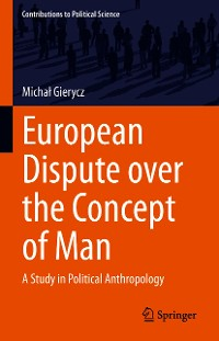 Cover European Dispute over the Concept of Man