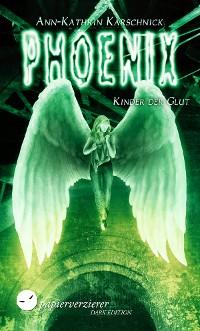 Cover Phoenix - Kinder der Glut