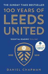 Cover 100 Years of Leeds United