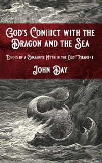 Cover God's Conflict with the Dragon and the Sea