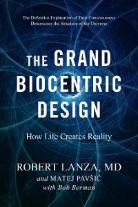 Cover The Grand Biocentric Design