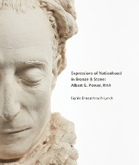 Cover Expressions of Nationhood in Bronze & Stone