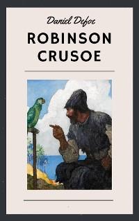 Cover Daniel Defoe: Robinson Crusoe (English Edition)