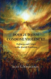 Cover Does Judaism Condone Violence?