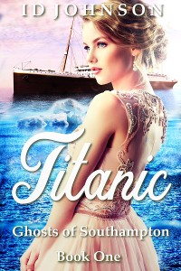 Cover Titanic: Ghosts of Southampton Book 1