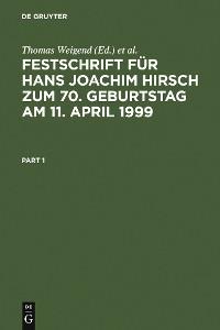 Cover Festschrift für Hans Joachim Hirsch zum 70.Geburtstag am 11.April 1999
