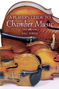 Cover A Player's Guide to Chamber Music