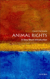 Cover Animal Rights: A Very Short Introduction