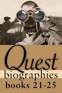 Cover Quest Biographies Bundle — Books 21–25