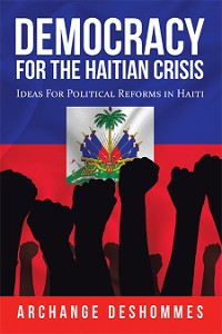 Cover Democracy for the Haitian Crisis