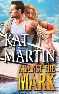 Cover Against the Mark (The Raines of Wind Canyon, Book 9)