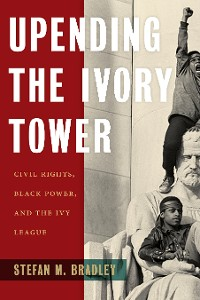 Cover Upending the Ivory Tower