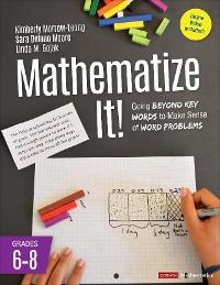 Cover Mathematize It! [Grades 6-8]